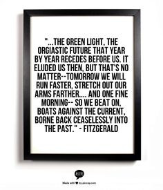 The Great Gatsby Green Light Quote Fashion: the great gatsby