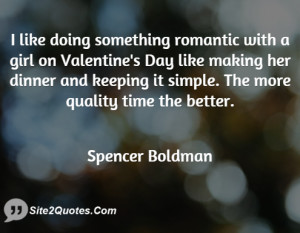 Romantic Quotes - Spencer Boldman