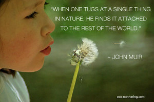 Environmental Quote | Eco-Mothering.com