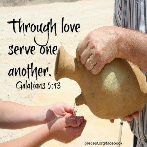 Galatians 5:13| Serve Others is what we are called to do. | https ...
