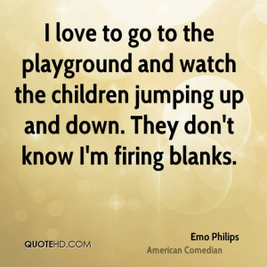 Emo Philips Quotes