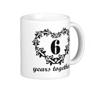 6th_anniversary_6_years_together_heart_gift_mug ...