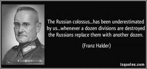 More Franz Halder Quotes