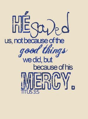 He saved us…
