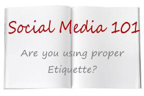 Social Media Etiquette – What Every Direct Sales Consultant Should ...