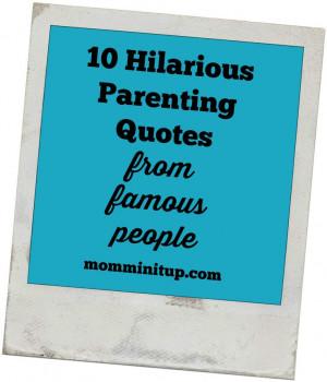 Parenting Advice Funny Quotes. QuotesGram