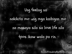 may show original images and post about Feeling Mayaman Tagalog Quotes ...