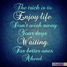 Live life to the fullest... #quotes