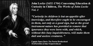 John Locke (1632-1704) Concerning Education & Curiosity in Children ...