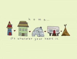 home-is-wherever-your-heart-is.jpg
