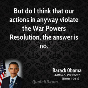 barack-obama-barack-obama-but-do-i-think-that-our-actions-in-anyway ...