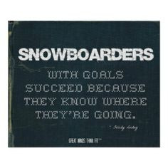 Snowboarding Quotes