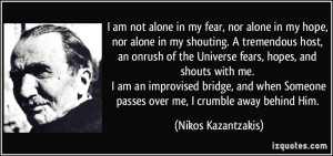 quote-i-am-not-alone-in-my-fear-nor-alone-in-my-hope-nor-alone-in-my ...