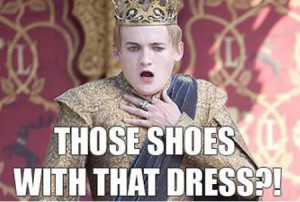 Funny Memes – [Those Shoes With That Dress…]