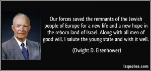 ... salute the young state and wish it well. - Dwight D. Eisenhower