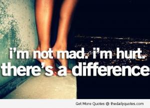 im-not-mad-im-hurt-sad-unhappy-quote-sayings-quotes-pics-pictures ...