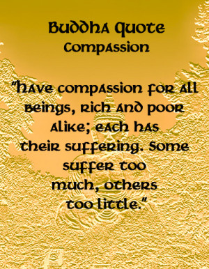 Quotes Buddhist Compassion ~ Buddha Quotes - Compassion | Information ...