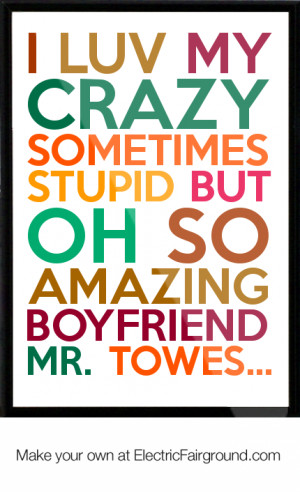 Displaying (18) Gallery Images For Quotes About Stupid Boyfriends...