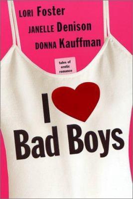 Go Back > Pics For > I Love Bad Boys