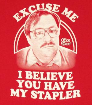 Office Space Milton Stapler T Shirt