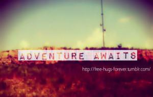 adventure #adventure awaits #quotes #adventure quotes #photography