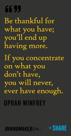 not Oprah's biggest fan...but I like this quote.