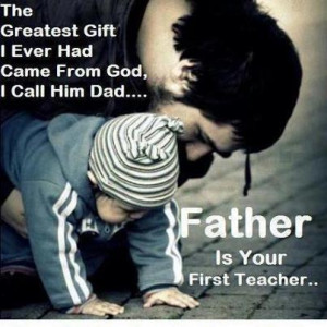 ... , what is a father quotes, Good Morning - Daddy - Father - Papa - Dad