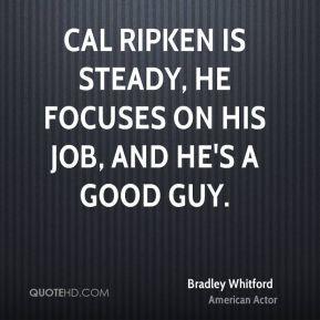 bradley-whitford-bradley-whitford-cal-ripken-is-steady-he-focuses-on ...