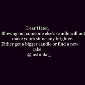 Dear hater... @Mike Wallace