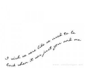 wish, just you and me, like we used to, love, quote, text, we used ...