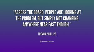Trevor Phillips Quotes