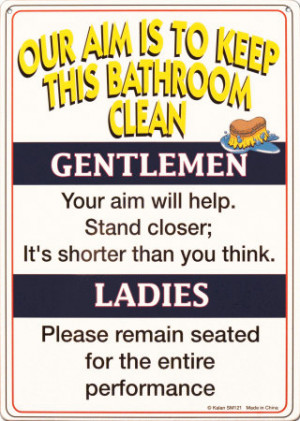 Bathroom funny quotes for men quotesgram for Funny words for bathroom