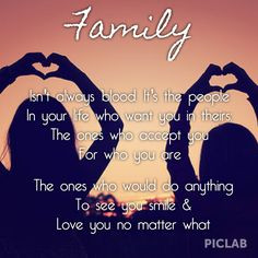 ... to see you smile & love you no matter what. Friendship & family quote
