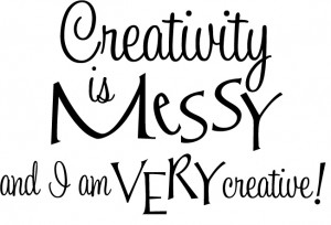 Creativity is Messy Cute Home Decor vinyl wall decal quote sticker ...