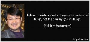 More Yukihiro Matsumoto Quotes