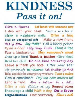 Kindness, Pass It On!