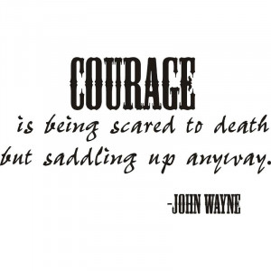 Courage John Wayne Quote Vinyl Decal