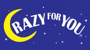 CRAZY FOR YOU Upstairs at The Gatehouse