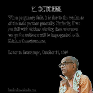 ... quotes of Srila Prabhupada, which he spock in the month of October
