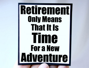 retirement quotes happy retirement retirement messages retirement ...