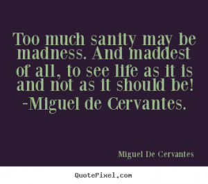 ... miguel de cervantes more life quotes success quotes love quotes