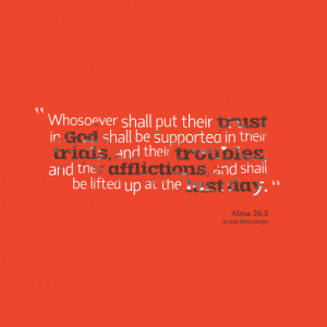 Quotes Picture: whosoever shall put their trust in god shall be ...