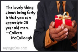 40th Birthday Sayings, Quotes, and Greetings