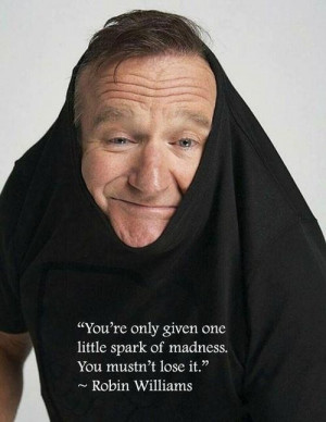 Robin Williams. Such a good actor.