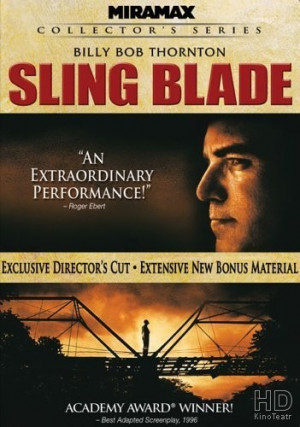... лезвие / Sling Blade смотреть онлайн