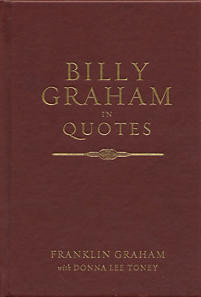Billy Graham in Quotes: Heirloom Edition