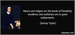 Nature and religion are the bands of friendship, excellence and ...