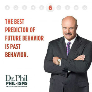 dr phil quotes | Dr. Phil | Great Quotes, Truths, Inspiration and Wise ...
