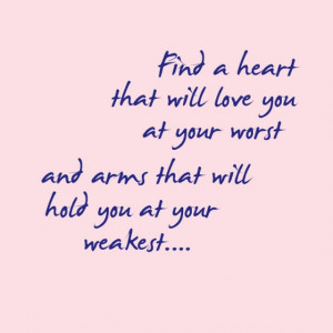 ... -arms-that-will-hold-you-at-your-weakest-sayings-quotes-pictures.jpg