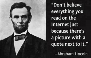 ... website is not complete without this famous quote from Abraham Lincoln